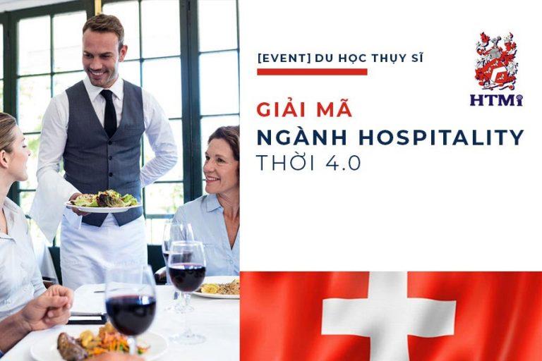 Hội thảo Du học Thụy Sĩ – Cơ hội thực tế của ngành Hospitality 2020