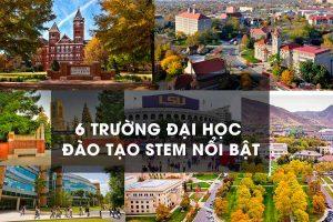 6 đại học đào tạo stem nổi bật