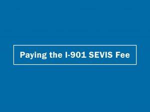 Phí SEVIS I-901